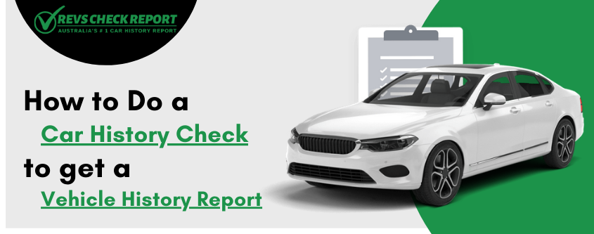 How to Do a Car History Check to get a Vehicle History Report